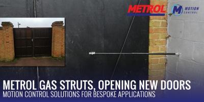 Metrol gas struts, opening new doors