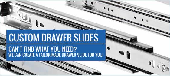 Custom Drawer Slides